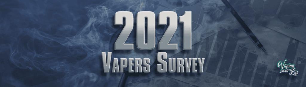 2021 Vapers Survey
